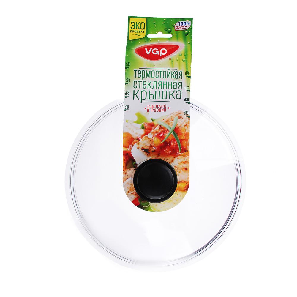 Крышка для сковороды d.28 см VGP, стеклянная, с ручкой